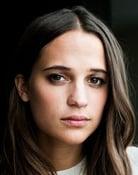 Alicia Vikander (Lady / Essel)