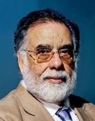 Francis Ford Coppola (Executive Producer)