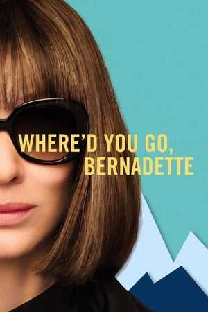Where'd You Go, Bernadette movie posters