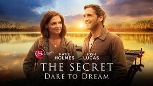 The Secret: Dare to Dream images
