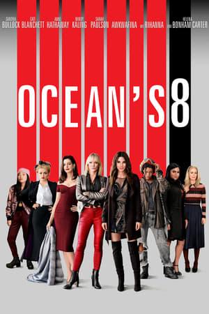 Ocean's 8 poster 2