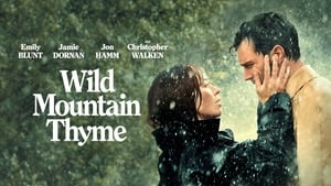 Wild Mountain Thyme movie images