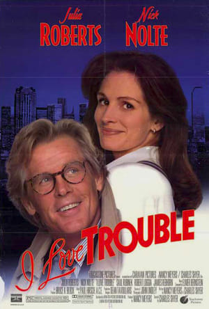 I Love Trouble movie posters