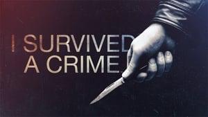 I Survived a Crime, Season 1 image 1