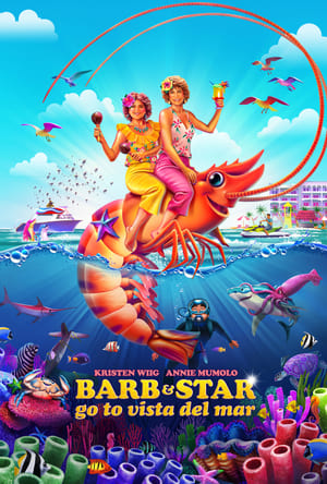 Barb and Star Go to Vista Del Mar movie posters