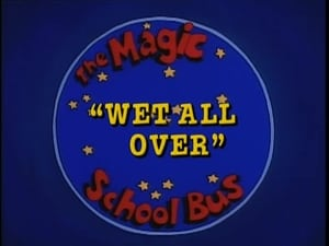 The Magic School Bus, Vol. 2 - Wet All Over image