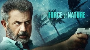 Force of Nature movie images