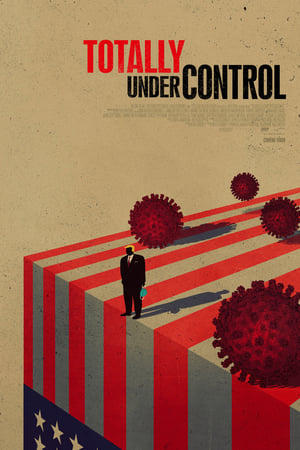 Totally Under Control movie posters