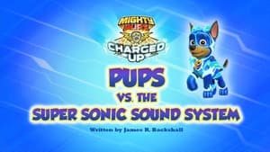 PAW Patrol, Pups Bark with Dinosaurs - Charged Up: Pups vs. the Super Sonic Sound System image