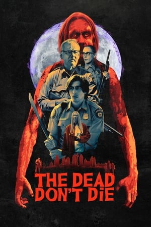 The Dead Don't Die posters