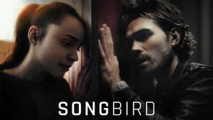 Songbird movie images