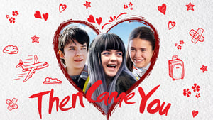 Then Came You movie images