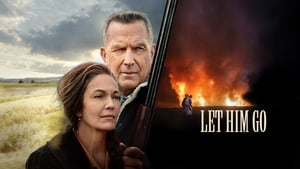 Let Him Go movie images