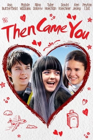 Then Came You movie posters