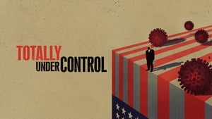 Totally Under Control movie images