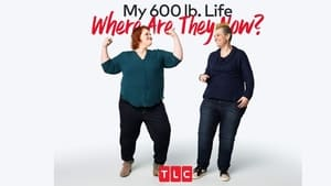 My 600-lb Life: Where Are They Now?, Season 7 image 0