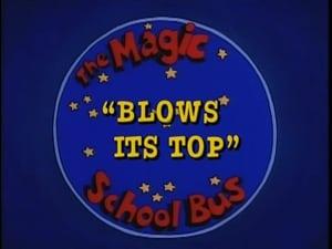 The Magic School Bus, Vol. 2 - Blows Its Top image