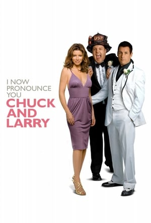I Now Pronounce You Chuck & Larry posters