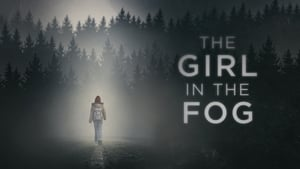 The Girl in the Fog movie images