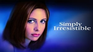 Simply Irresistible movie images