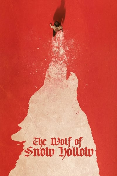 The Wolf Of Snow Hollow movie poster