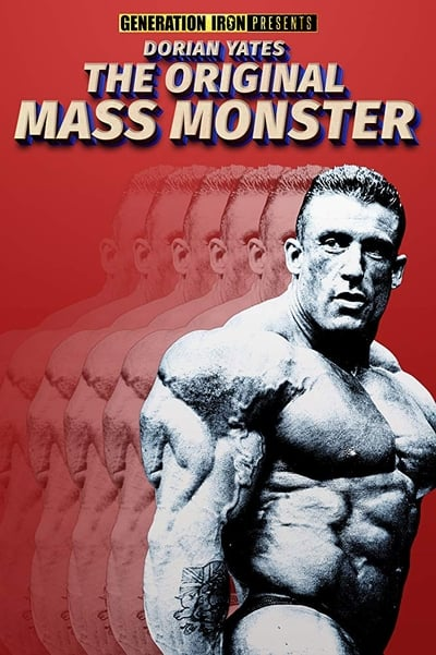 Dorian Yates: The Original Mass Monster movie poster