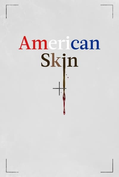 American Skin movie poster
